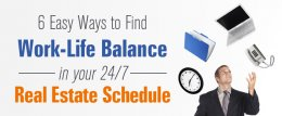 Image for 6 Easy Ways to Find Work-Life Balance in Your 24/7 Real Estate Schedule