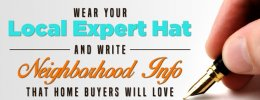 Image for Wear Your Local Expert Hat and Write Neighborhood Info that Home Buyers Will Love